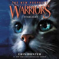 Warriors: The New Prophecy #4 – Starlight - Erin Hunter