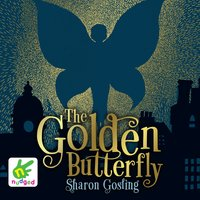The Golden Butterfly - Sharon Gosling