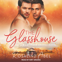 The Glasshouse - Rosalind Abel