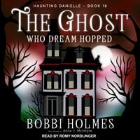 The Ghost Who Dream Hopped - Bobbi Holmes,Anna J. McIntyre
