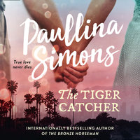 The Tiger Catcher - Paullina Simons