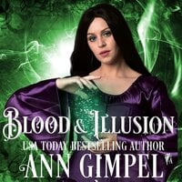 Blood and Illusion - Ann Gimpel