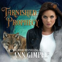 Tarnished Prophecy - Ann Gimpel