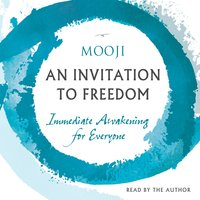 An Invitation to Freedom - Mooji