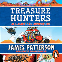 Treasure Hunters: All-American Adventure - James Patterson