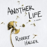 Another Life - Robert Haller