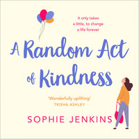 A Random Act of Kindness - Sophie Jenkins
