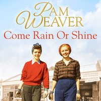 Come Rain or Shine - Pam Weaver