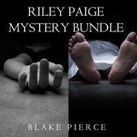 Riley Paige Mystery Bundle: Once Gone (#1) and Once Taken (#2) - Blake Pierce
