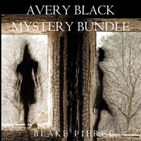 Avery Black Mystery Bundle: Cause to Kill (#1) and Cause to Run (#2) - Blake Pierce