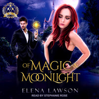 Of Magic & Moonlight - Elena Lawson