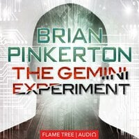 The Gemini Experiment - Brian Pinkerton