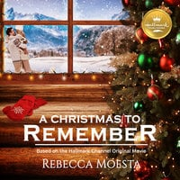 A Christmas to Remember - Rebecca Moesta