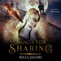 Fangs for Sharing - Bella Jacobs