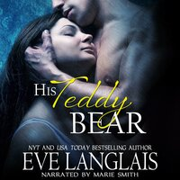 His Teddy Bear - Eve Langlais