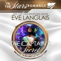 The Captain's Secret Daughter - Eve Langlais