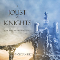 A Joust of Knights - Morgan Rice