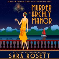 Murder at Archly Manor - Sara Rosett