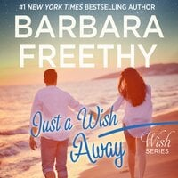 Just A Wish Away - Barbara Freethy