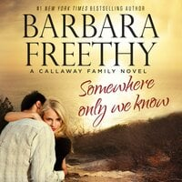 Somewhere Only We Know - Barbara Freethy