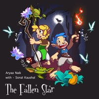 The Fallen Star - Aryaa Naik