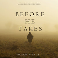 Before He Takes - Blake Pierce