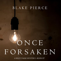 Once Forsaken - Blake Pierce