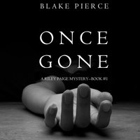 Once Gone - Blake Pierce