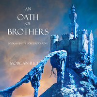 An Oath of Brothers - Morgan Rice