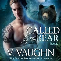 Called by the Bear - V. Vaughn