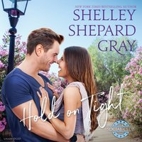 Hold on Tight - Shelley Shepard Gray