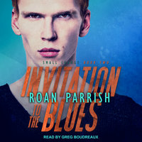Invitation to the Blues - Roan Parrish