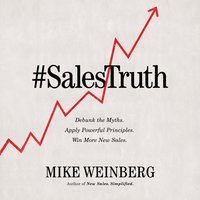 Sales Truth - Mike Weinberg