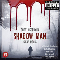 Shadow Man: Cheap Thrills - Cody McFadyen