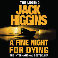 A Fine Night for Dying - Jack Higgins