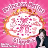 Princess Ballet Slippers - Tim Firth
