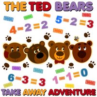 The Ted Bears Take Away Adventure - Roger Wade