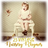 Vintage Nursery Rhymes - Traditional, Jay Loring