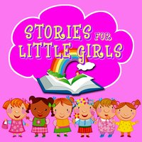 Stories for Little Girls - Lewis Carroll,Hans Christian Andersen,Traditional,Roger William Wade