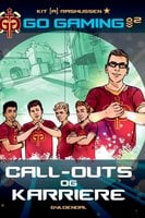 Go Gaming 2 - Call-outs & karriere - Kit A. Rasmussen