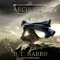 Echoes of a Fallen Kingdom - B.T. Narro