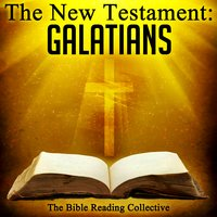 The New Testament: Galatians - Traditional