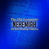 The Old Testament: Nehemiah - Traditional