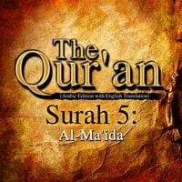 The Qur'an (Arabic Edition with English Translation) - Surah 5 - Al-Ma'ida - Traditonal