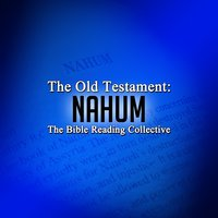 The Old Testament: Nahum - Traditional