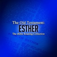 The Old Testament: Esther - Traditional