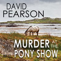 Murder at the Pony Show - David Pearson