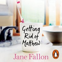 Getting Rid of Matthew - Jane Fallon