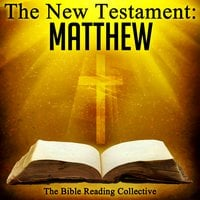 The New Testament: Matthew - Traditional