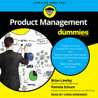 Product Management for Dummies - Brian Lawley,Pamela Schure